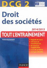 Droit des sociétés, DCG 2 : tout l'entraînement : 2014-2015