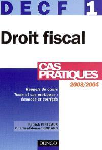 Droit fiscal 2003-2004, DECF 1