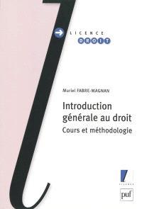 Introduction générale au droit : cours et méthodologie
