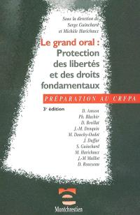 Le grand oral : protection des libertés et des droits fondamentaux
