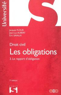 Les obligations. Volume 3, Le rapport d'obligation