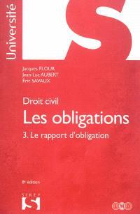 Les obligations. Volume 3, Le rapport d'obligation