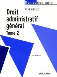 Droit administratif général. Volume 2