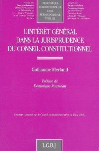 L'intérêt général dans la jurisprudence du Conseil constitutionnel