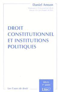 Droit constitutionnel et institutions politiques : mis à jour au 1er juin 2000