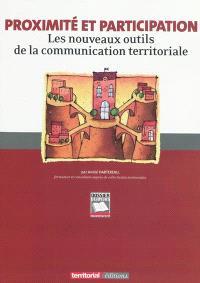 Proximité et participation : les nouveaux outils de la communication territoriale