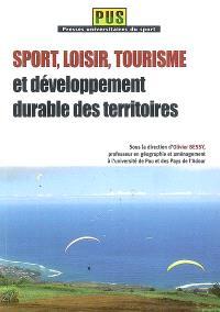 Sport, loisir, tourisme et développement durable des territoires