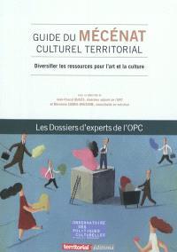 Guide du mécénat culturel territorial : diversifier les ressources pour l'art et la culture