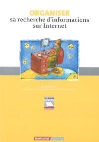 Organiser sa recherche d'informations sur Internet
