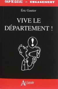Vive le département !