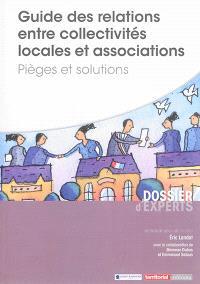 Guide des relations entre collectivités locales et associations : pièges et solutions