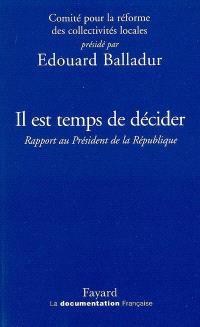 Il est temps de décider : rapport au Président de la République, 5 mars 2009