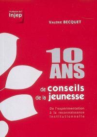 10 ans de conseils de la jeunesse : de l'expérimentation à la reconnaissance institutionnelle