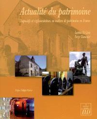 Actualité du patrimoine : dispositifs et réglementations en matière de patrimoine en France