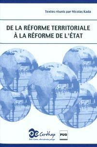 De la réforme territoriale à la réforme de l'Etat