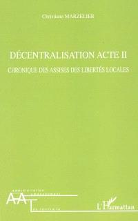 Décentralisation acte 2 : chronique des assises des libertés locales