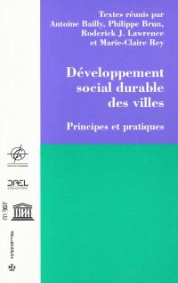 Développement social durable des villes : principes et pratiques