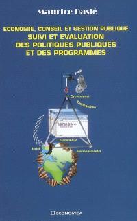 Economie, conseil et gestion publique : suivi et évaluation des politiques publiques et des programmes