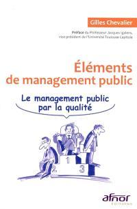 Eléments de management public : le management public par la qualité