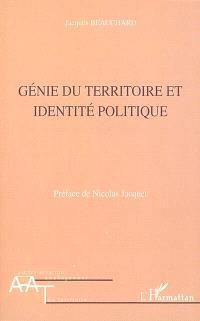Génie du territoire et identité politique
