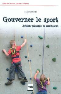 Gouverner le sport : action publique et territoires