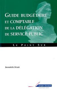 Guide budgétaire et comptable de la délégation de service public