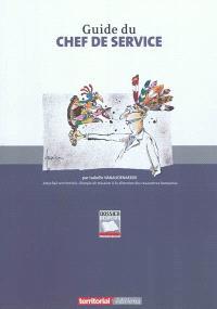 Guide du chef de service : procédures et outils de gestion des ressources humaines dans les collectivités territoriales