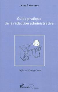 Guide pratique de la rédaction administrative