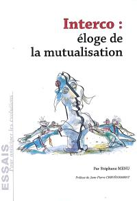 Interco : éloge de la mutualisation