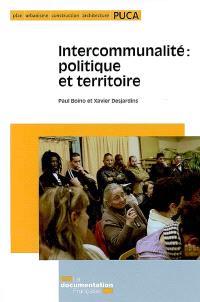 Intercommunalité : politique et territoire
