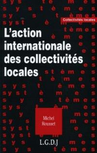 L'action internationale des collectivités locales