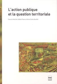 L'action publique et la question territoriale