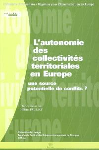 L'autonomie des collectivités territoriales en Europe : une source potentielle de conflits ?