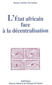 L'État africain face à la décentralisation : la chaussure sur la tête
