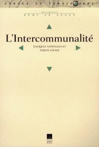 L'intercommunalité : logiques nationales et enjeux locaux
