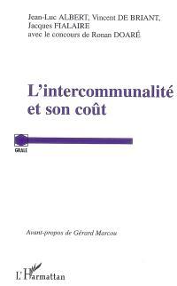 L'intercommunalité et son coût : rapport d'étude de l'Observatoire de la décentralisation (GRALE)