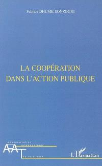 La coopération dans l'action publique : de l'injonction du faire ensemble à l'exigence de commun