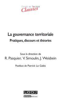 La gouvernance territoriale : pratiques, discours et théories