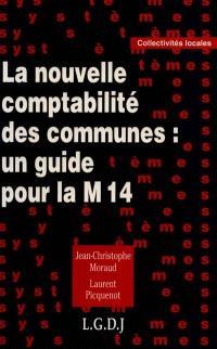 La nouvelle comptabilité des communes : un guide pour la M 14
