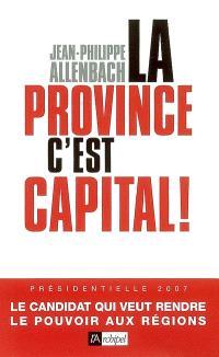 La province, c'est capital !