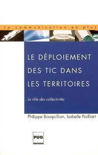Le déploiement des TIC dans les territoires : le rôle des collectivités territoriales