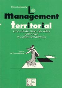 Le management territorial : une clarification des rôles entre élus et cadres territoriaux