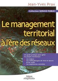 Le management territorial à l'ère des réseaux