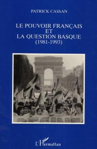 Le pouvoir français et la question basque (1981-1993)