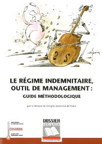 Le régime indemnitaire, outil de management : guide méthodologique