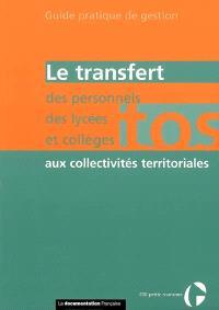 Le transfert des personnels TOS des lycées et collèges aux collectivités territoriales