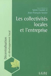 Les collectivités locales et l'entreprise