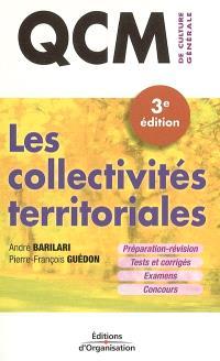 Les collectivités territoriales : préparation-révision, tests et corrigés, examens, concours