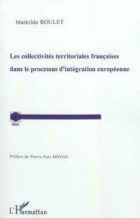 Les collectivités territoriales françaises dans le processus d'intégration européenne