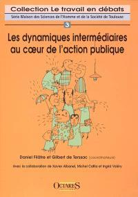 Les dynamiques intermédiaires au coeur de l'action publique